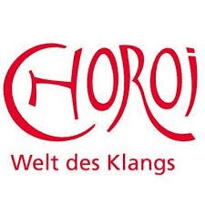 Choroi Welt des Klangs
